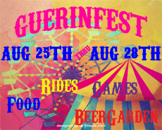 ~~ GUERINFEST ~~ | FREE ADMISSION DAILY | August 25th - August 28th
